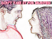 DONT TAKE IT FOR GRANTED4